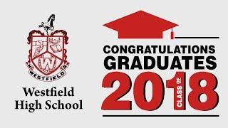 Westfield High School Graduation 2018