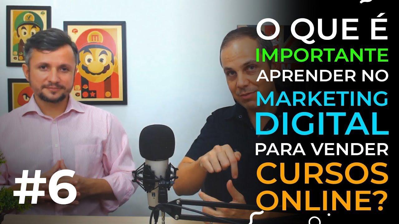 O que é Importante Aprender no Marketing Digital para Vender Cursos Online?   Luzimar Carpinter