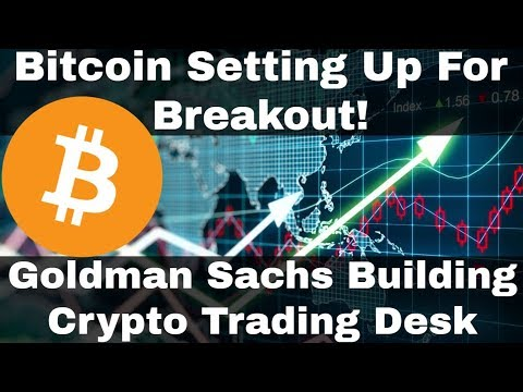 Crypto News | Biticoin Setting Up For Break Out! Goldman Sachs Builds Crypto Trading Desk