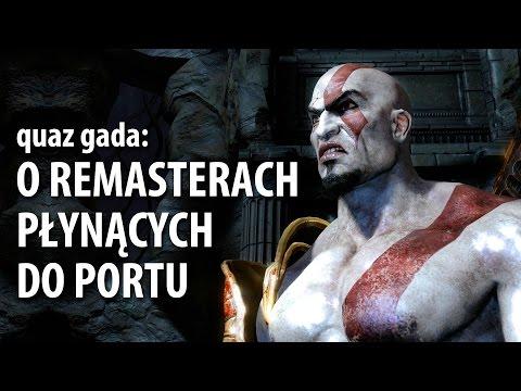 quaz gada: o Remasterach płynących do Portu