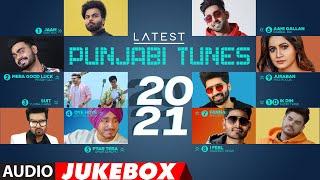 Latest Punjabi Tunes 2021   Audio Jukebox   Latest Punjabi Songs 2021   New Punjabi Songs 2021