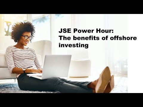 Benefits of offshore investing (JSE Power Hour)