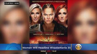 Women Will Headline Wrestlemania 35