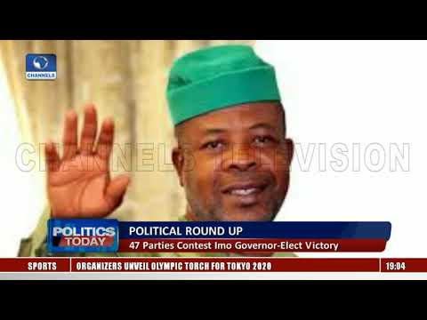 Political Round Up: 47 Parties Contest Imo Governor-Elect Victory |Politics Today|