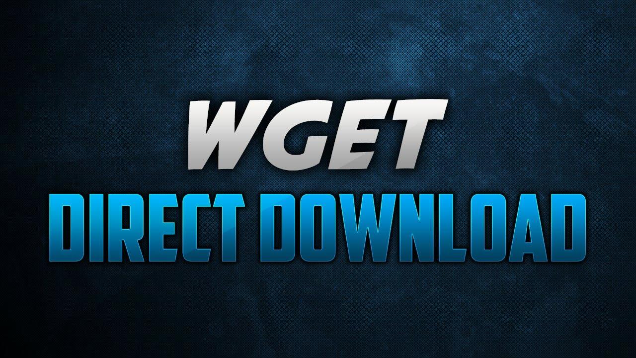 WGET - Command Prompt Downloader