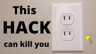 this DIY HACK can KILL YOU