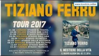 Tiziano Ferro - Tour 2017 - Le date
