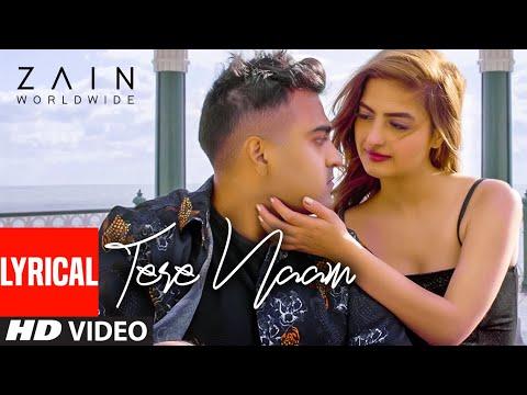 Tere Naam (Full Lyrical Song) Zain Worldwide | JSB Music | Shah | Latest Punjabi Songs