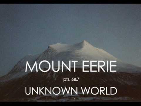 Mount Eerie - Unknown World mp3