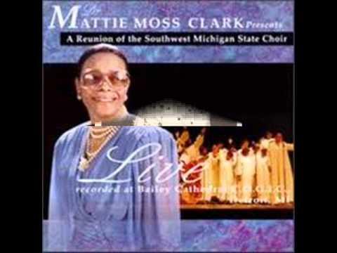 Dr.Mattie Moss Clark-Climbing Up The Mountain (newer Version)