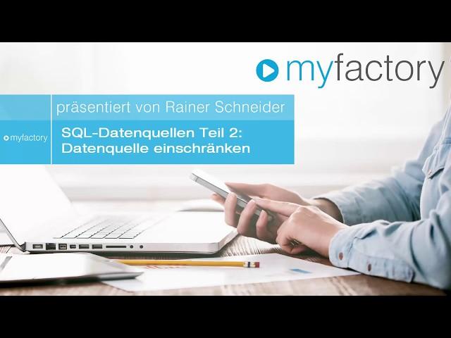 SQL-Datenquellen Teil 2 - Datenquelle einschränken