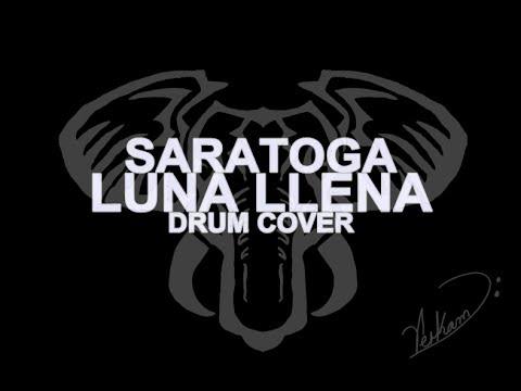 Luna Llena - Saratoga / Elizabeth Grace Drum Audition