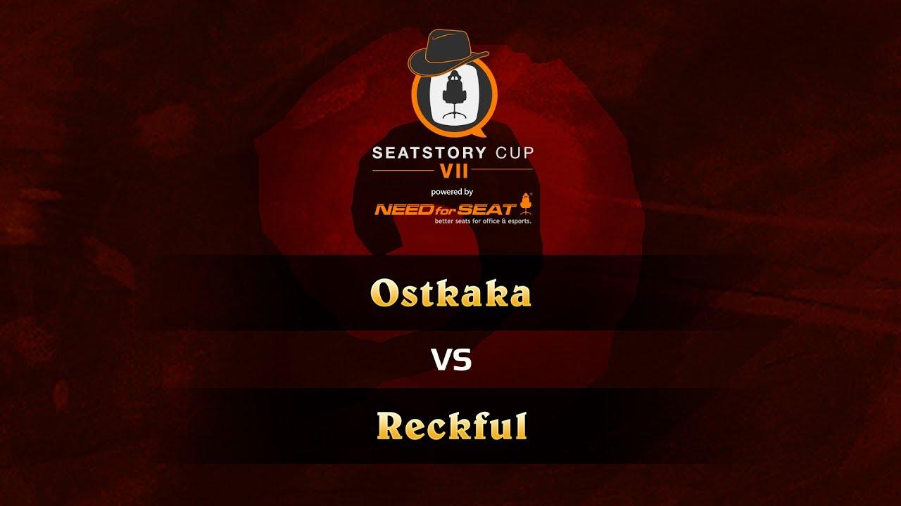 Reckful vs Ostkaka, SeatStoryCup 7 Group Stage