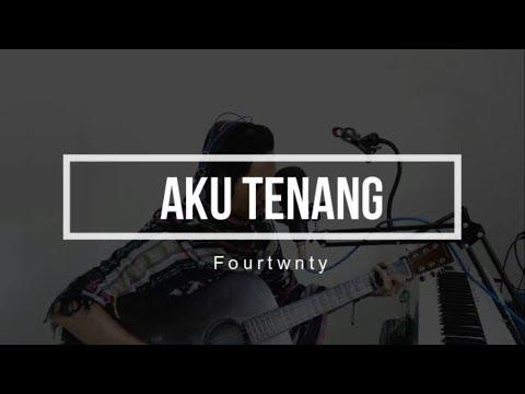 Fourtwnty - Aku Tenang (Cover by Huda Kelink) | Unofficial Video Lirik