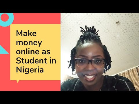 How to Make Money online as a student in Nigeria