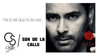 Ya Lo Se Que Tu Te Vas - Carlo Supo Ft. Son De La Calle