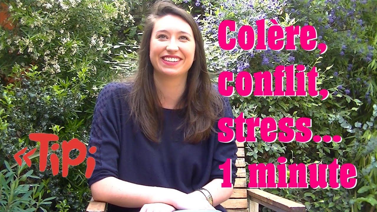 Colère, conflit, stress régulés en 1 minute. Témoignage - TIPI