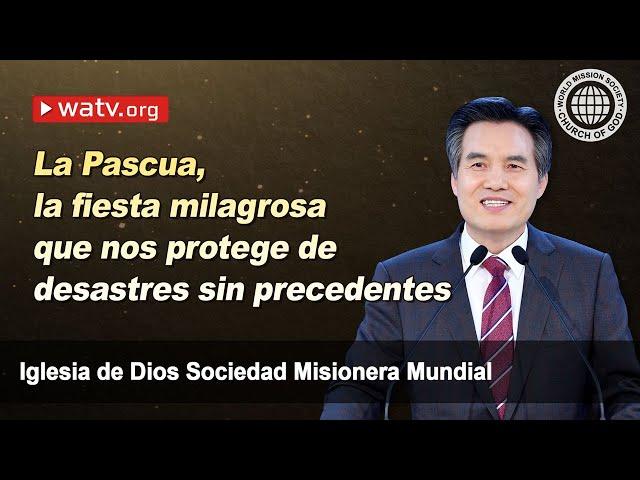 La Pascua, la fiesta milagrosa[Iglesia de Dios sociedad misionera mundial, Ahnsahnghong, Dios Madre]