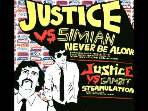 Justice - Never be alone