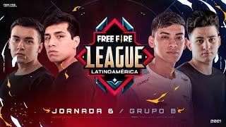 ¡Jornada 6 de la Free Fire League 2021! 🔥 | Grupo B - Apertura
