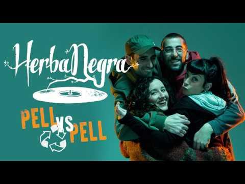 Herba Negra - Pell vs pell (LevelUp!, Mesdemil 2017)