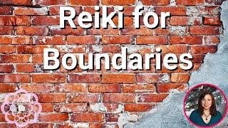 Reiki for Boundaries