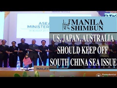 US, Japan, Australia should keep off South China Sea issue