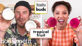 Ayesha Curry & Brad Try 7 Kinds Of Tropical Fruit   Taste Buds   Bon Appétit