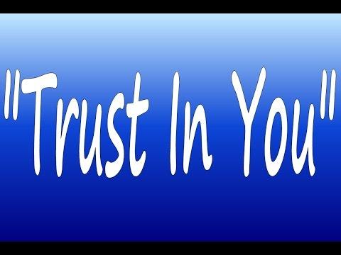 Trust In You - Karaoke - Always Glorify GOD!!!