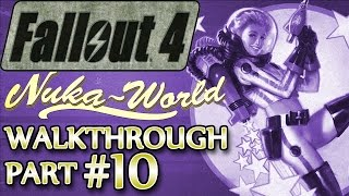 Ⓦ Fallout 4 Nuka-World DLC Walkthrough ▪ Part 10: Hidden Cappys [SURVIVAL]