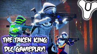 "Destiny ""Taken King"" - NEW SUPERS, GRENADES, WEAPONS, ARMOR, & SUBCLASS GAMEPLAY!"