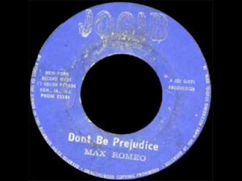 """Max Romeo """"Don't Be Prejudice"""""""