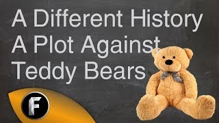 Teddy Bears - A Different History