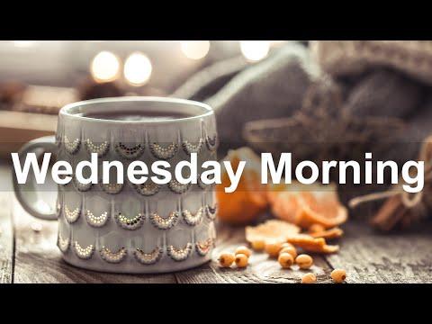 Wednesday Morning Jazz - Good Mood Jazz Cafe and Bossa Nova Music for Good Morning