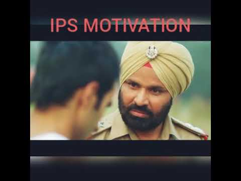 IPS - INDIAN POLICE SERVICE MOTIVATION