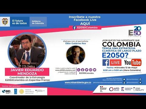 ¿Por qué es tan importante que Colombia tenga una Estrategia Climática de Largo Plazo E2050?