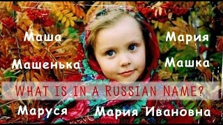 Beginning Russian: Making Sense of Russian Names