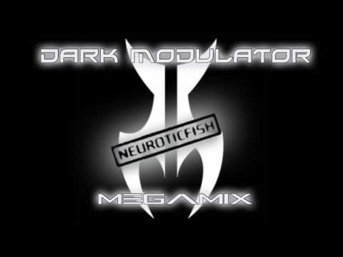 Neuroticfish Megamix From DJ DARK MODULATOR