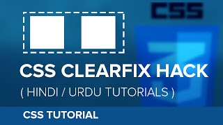 How to use CSS Floats & Clearfix - Hindi / Urdu Tutorial