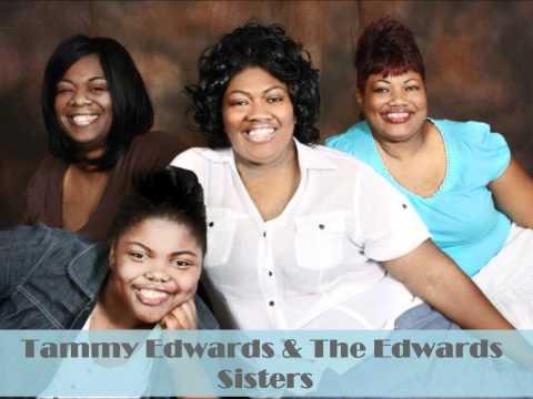 Tammy Edwards & The Edwards Sisters -
