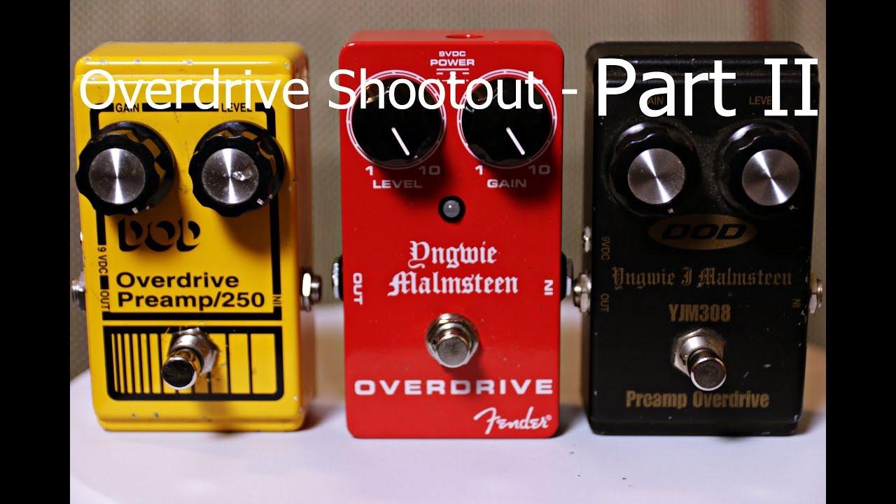 Dod 250  U0026 Yjm308  Plus Fender Yngwie Overdrive Pedal