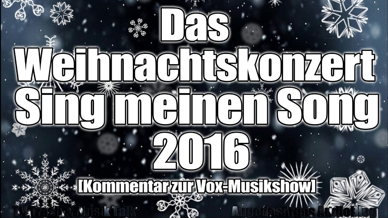 Das Weihnachtskonzert 2016 Sing Meinen Song Kommentar Zur Vox