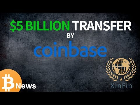 Coinbase $5 Billion Transfer! + XinFin and Collectibles Updates - Today's Crypto News