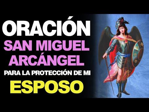 🙏 Poderosa Oración a San Miguel Arcángel PARA PROTECCIÓN DE MI ESPOSO 🙇