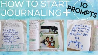 HOW TO START JOURNALING + 10 Prompts | Christian Inspiration