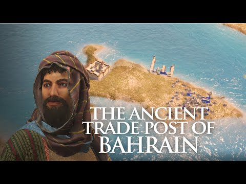 The Ancient trade post of Bahrain