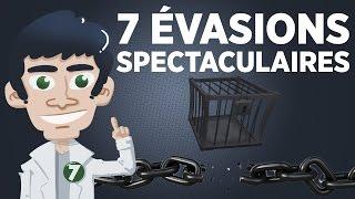 7 évasions spectaculaires