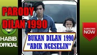 parody DILAN 1990 versi arbae dan afdhal