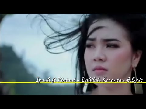 Download Mp3 Ipank Kintani Bakilah Ka Rantau