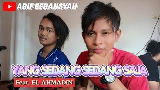 VIRAL DI 🎵TIKTOK🎵 YANG SEDANG SEDANG SAJA | Cover By. Arif Efransyah feat. Mamo Darmo